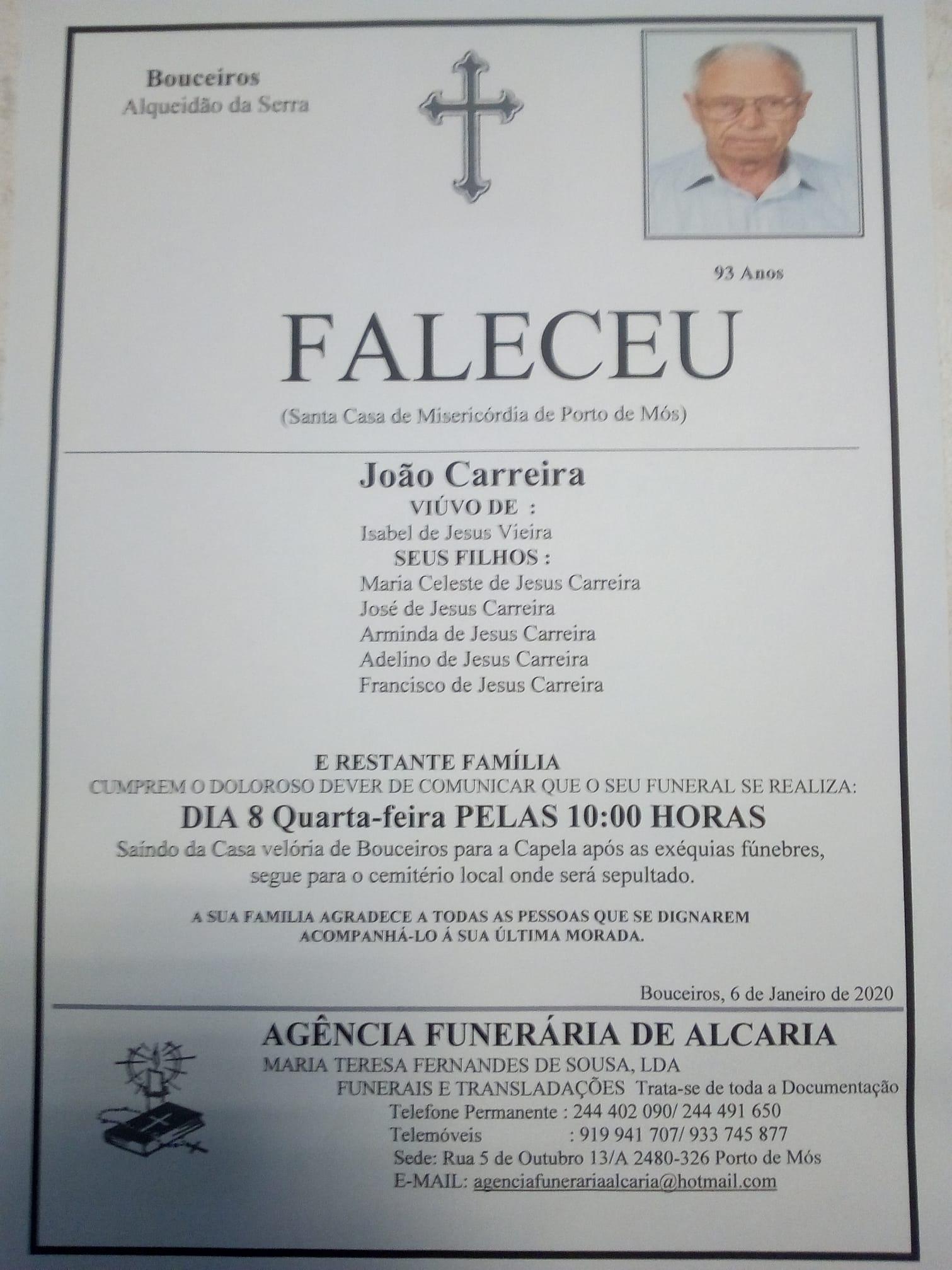 João Carreira 93 anos Viuvo de Isabel de Jesus Vieira
